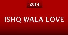 Película Ishq Wala Love