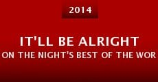 It'll Be Alright on the Night's Best of the Worst (2014)