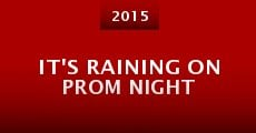 Película It's Raining on Prom Night