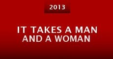 Película It Takes a Man and a Woman