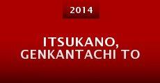 Itsukano, genkantachi to (2014)