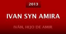 Ivan syn Amira (2013) stream