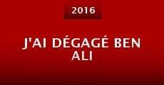Película J'ai dégagé Ben Ali