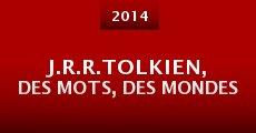 Película J.R.R.Tolkien, des mots, des mondes