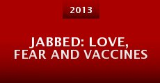 Película Jabbed: Love, Fear and Vaccines