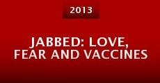 Película Jabbed: Love, Fear and Vaccines
