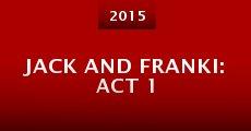 Película Jack and Franki: Act 1