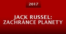 Jack Russel: Zachránce planety (2016)