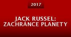 Jack Russel: Zachránce planety (2016) stream