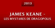Película James Keane - Les Mystères de Dragopolis