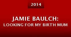 Película Jamie Baulch: Looking for My Birth Mum