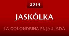 Jaskólka (2014)