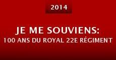 Je me souviens: 100 ans du Royal 22e Régiment (2014)
