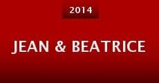 Jean & Beatrice (2014) stream