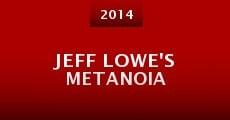Película Jeff Lowe's Metanoia