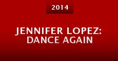 Película Jennifer Lopez: Dance Again