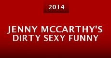 Jenny McCarthy's Dirty Sexy Funny (2014)