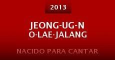Película Jeong-ug-no-lae-jalang
