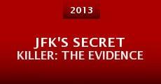 Película JFK's Secret Killer: The Evidence