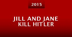 Película Jill and Jane Kill Hitler
