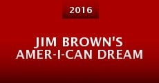Película Jim Brown's Amer-I-Can Dream