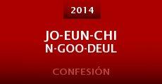 Ver película Jo-Eun-Chin-Goo-Deul