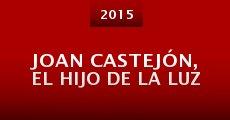 Película Joan Castejón, el hijo de la luz