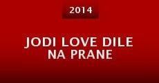 Jodi Love Dile Na Prane (2014)