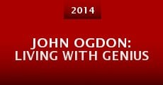 Película John Ogdon: Living with Genius