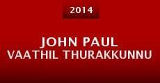 John Paul Vaathil Thurakkunnu (2014)