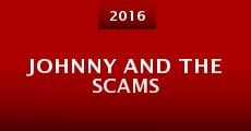 Película Johnny and the Scams