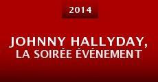 Película Johnny Hallyday, la soirée événement