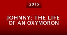 Johnny: The Life of an Oxymoron (2016)