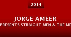 Jorge Ameer Presents Straight Men & the Men Who Love Them 3 (2014) stream