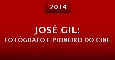 Película José Gil: fotógrafo e pioneiro do cine
