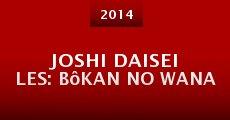 Película Joshi daisei les: Bôkan no wana
