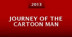 Película Journey of the Cartoon Man