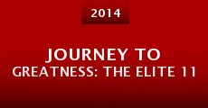 Película Journey to Greatness: The Elite 11