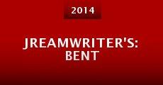 Jreamwriter's: Bent (2014)
