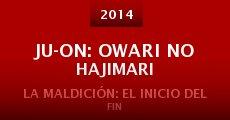 Película Ju-on: Owari no hajimari