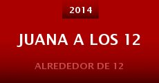 Juana a los 12 (2014)