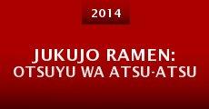 Película Jukujo ramen: Otsuyu wa atsu-atsu