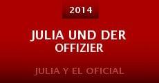 Julia und der Offizier (2014)
