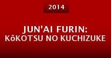 Jun'ai furin: Kôkotsu no kuchizuke (2014)