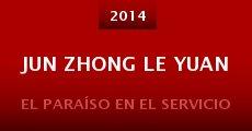 Película Jun zhong le yuan