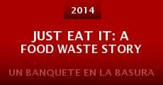 Película Just Eat It: A Food Waste Story