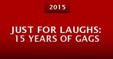 Película Just for Laughs: 15 Years of Gags