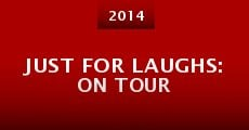 Just for Laughs: On Tour (2014) stream