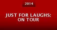 Just for Laughs: On Tour (2014)