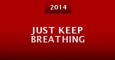 Just Keep Breathing (2014)